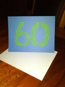 60th Birthday Card Photo (c) Megan S, November 2013